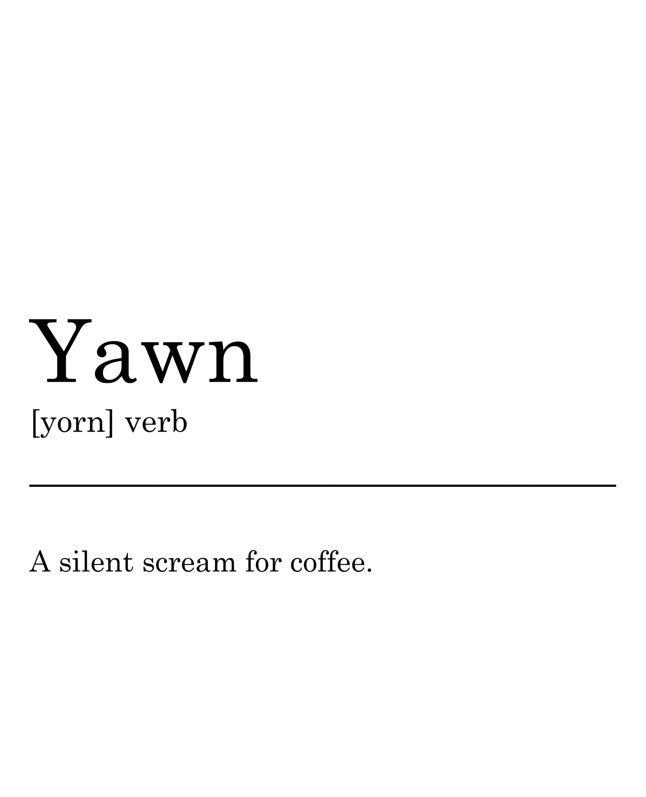 yawn definition printable wall art for you to print at